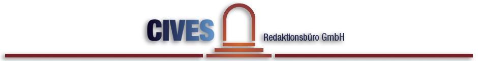 CIVES Redaktionsbüro - Bürger – Presse – Recht – Staat